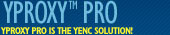 yProxy Pro is the yEnc solution